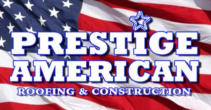 Prestige American Roofing and Construction